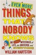 Cover-Bild zu Even More Things That Nobody Knows von Hartston, William