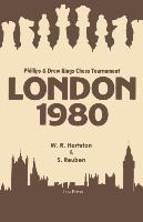 Cover-Bild zu London 1980: Phillips and Drew Kings Chess Tournament von Hartston, William