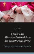 Cover-Bild zu Duthel, Heinz: Chronik des Missbrauchsskandals in der katholischen Kirche (eBook)