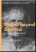 Cover-Bild zu Duthel, Heinz: MEIN FREUND SENECA (eBook)
