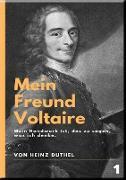 Cover-Bild zu Duthel, Heinz: Mein Freund Voltaire (eBook)