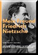 Cover-Bild zu Duthel, Heinz: Mein Freund Friedrich Nietzsches (eBook)