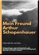Cover-Bild zu Duthel, Heinz: Mein Freund Arthur Schopenhauer (eBook)