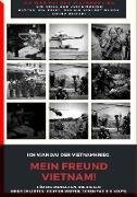 Cover-Bild zu Duthel, Heinz: MEIN FREUND VIETNAM - DER VIETNAMKRIEG (eBook)