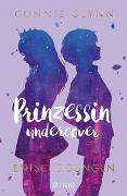Cover-Bild zu Glynn, Connie: Prinzessin undercover - Entscheidungen