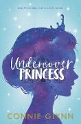Cover-Bild zu Glynn, Connie: The Rosewood Chronicles #1: Undercover Princess