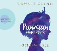 Cover-Bild zu Glynn, Connie: Prinzessin undercover - Geheimnisse