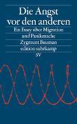Cover-Bild zu Die Angst vor den anderen von Bauman, Zygmunt