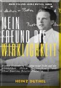 Cover-Bild zu Duthel, Heinz: Mein Freund die Wirklichkeit (eBook)