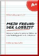 Cover-Bild zu Duthel, Heinz: Mein Freund der Lobbist (eBook)