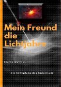 Cover-Bild zu Duthel, Heinz: Mein Freund die Lichtjahre (eBook)