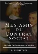 Cover-Bild zu Duthel, Heinz: MES AMIS DU CONTRAT SOCIAL (eBook)