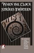 Cover-Bild zu Cloarec Hart, Lois: When the Clock Strikes Thirteen