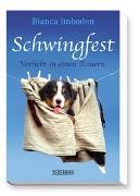 Cover-Bild zu Imboden, Blanca: Schwingfest