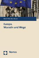 Cover-Bild zu Bauer, René Sebastian: Europa. Wurzeln und Wege