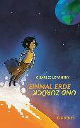 Cover-Bild zu Lewinsky, Charles: Einmal Erde und zurück (eBook)