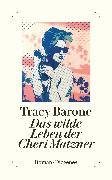 Cover-Bild zu Das wilde Leben der Cheri Matzner von Barone, Tracy