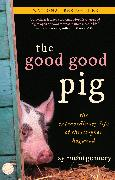 Cover-Bild zu The Good Good Pig von Montgomery, Sy