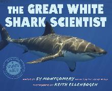 Cover-Bild zu The Great White Shark Scientist von Montgomery, Sy