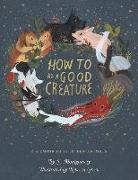 Cover-Bild zu How to Be a Good Creature von Montgomery, Sy