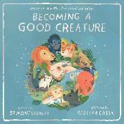 Cover-Bild zu Becoming a Good Creature von Montgomery, Sy