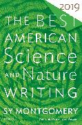 Cover-Bild zu The Best American Science and Nature Writing 2019 von Montgomery, Sy (Hrsg.)