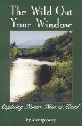Cover-Bild zu The Wild Out Your Window (eBook) von Montgomery, Sy