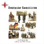Cover-Bild zu Mai, Manfred: Deutsche Geschichte (Audio Download)