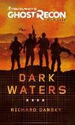 Cover-Bild zu Tom Clancy's Ghost Recon Wildlands - Dark Waters (eBook) von Dansky, Richard