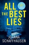 Cover-Bild zu All the Best Lies (eBook) von Schaffhausen, Joanna