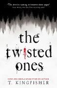 Cover-Bild zu The Twisted Ones (eBook) von Kingfisher, T.