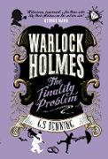 Cover-Bild zu Warlock Holmes - The Finality Problem (eBook) von Denning, G. S.