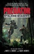 Cover-Bild zu Predator: Stalking Shadows (eBook) von Moore, James A.