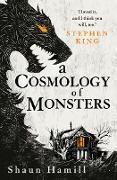 Cover-Bild zu A Cosmology of Monsters (eBook) von Hamill, Shaun