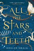 Cover-Bild zu All the Stars and Teeth (eBook) von Grace, Adalyn