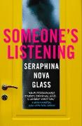 Cover-Bild zu Someone's Listening (eBook) von Glass, Seraphina Nova
