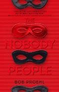 Cover-Bild zu The Nobody People (eBook) von Proehl, Bob