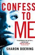 Cover-Bild zu Confess to Me (eBook) von Doering, Sharon