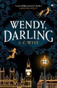 Cover-Bild zu Wendy, Darling (eBook) von Wise, A. C.