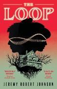 Cover-Bild zu The Loop (eBook) von Johnson, Jeremy Robert