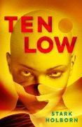 Cover-Bild zu Ten Low (eBook) von Holborn, Stark