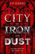 Cover-Bild zu City of Iron and Dust (eBook) von Oakes, J. P.