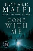 Cover-Bild zu Come with Me (eBook) von Malfi, Ronald