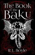 Cover-Bild zu The Book of the Baku (eBook) von Boyle, R. L.