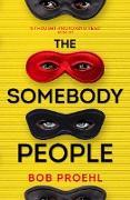 Cover-Bild zu The Somebody People (eBook) von Proehl, Bob
