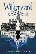 Cover-Bild zu Witherward (eBook) von Mathewson, Hannah
