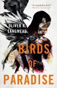 Cover-Bild zu Birds of Paradise (eBook) von Langmead, Oliver