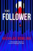 Cover-Bild zu The Follower (eBook) von Bowling, Nicholas