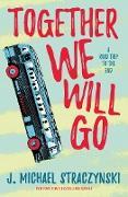 Cover-Bild zu Together We Will Go (eBook) von Straczynski, J. Michael