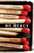 Cover-Bild zu No Mercy (eBook) von Schaffhausen, Joanna